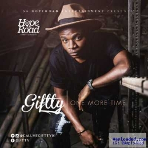 Giftty - One More Time (Prod. by D'Tunes)